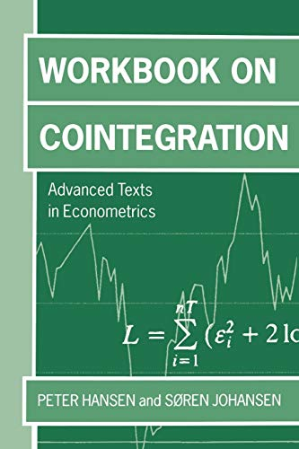 9780198776079: Workbook on Cointegration 'Advanceed Texts in Economics ' (Advanced Texts in Econometrics)