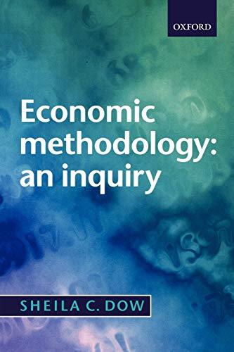 9780198776123: Economic Methodology: An Inquiry