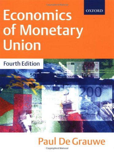 9780198776321: Economics of Monetary Union, 4th Edition