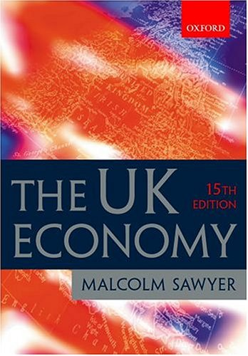 9780198776383: The UK Economy: A Manual of Applied Economics