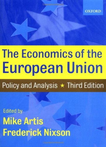 9780198776406: Economics of the European Union: Policy and Analysis