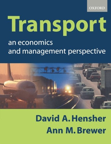 9780198776413: Transport: An Economics and Management Perspective