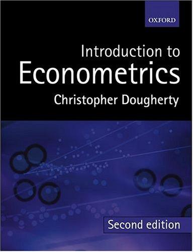 Introduction to Econometrics: Christopher Dougherty