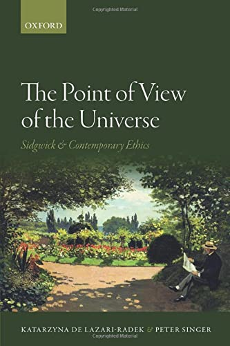 9780198776727: The Point of View of the Universe: Sidgwick and Contemporary Ethics