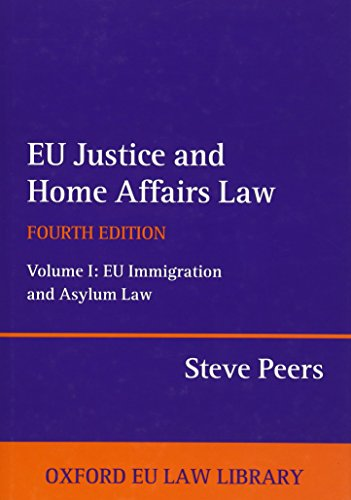 EU Justice and Home Affairs Law. Volume: Steve Peers