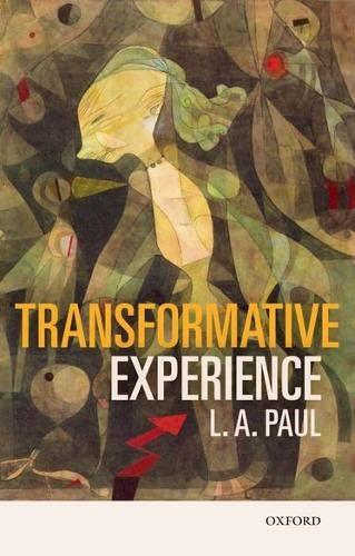 9780198777311: Transformative Experience