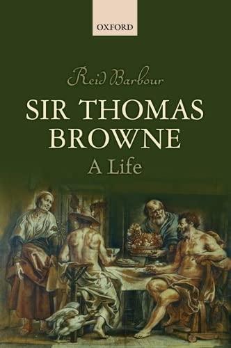 9780198778356: Sir Thomas Browne: A Life