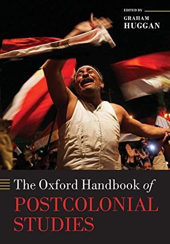 9780198778455: The Oxford Handbook of Postcolonial Studies (Oxford Handbooks)