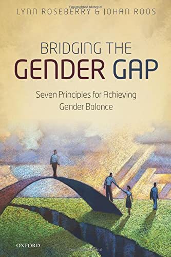 9780198778905: Bridging the Gender Gap: Seven Principles for Achieving Gender Balance