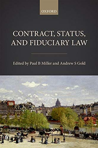 9780198779193: Contract, Status, and Fiduciary Law