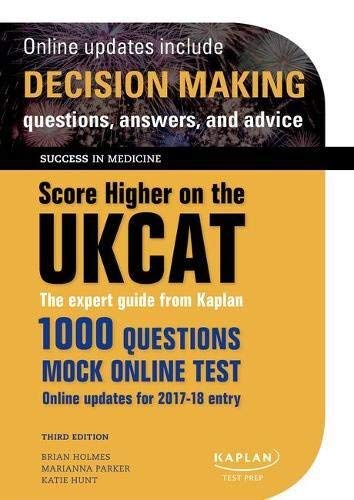 9780198779230: Score Higher on the UKCAT: The expert guide from Kaplan, with over 1000 questions and a mock online test (Success in Medicine)