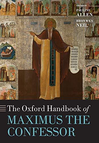 9780198779339: The Oxford Handbook of Maximus the Confessor (Oxford Handbooks)