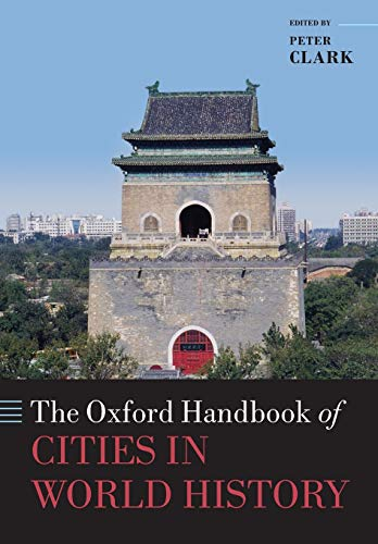 9780198779377: The Oxford Handbook of Cities in World History (Oxford Handbooks)