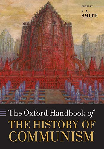 9780198779414: The Oxford Handbook of the History of Communism (Oxford Handbooks)