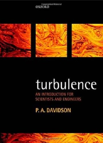9780198779469: Turbulence: An Introduction for Scientists and Engineers 2nd Edition