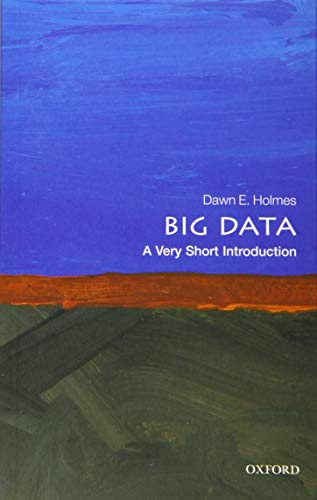 9780198779575: Big Data: A Very Short Introduction (Very Short Introductions)