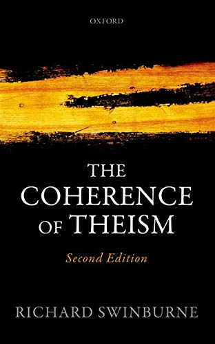 9780198779698: The Coherence of Theism (Clarendon Library of Logic and Philosophy)