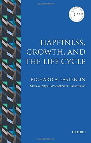 9780198779988: Happiness, Growth, and the Life Cycle (IZA Prize in Labor Economics)