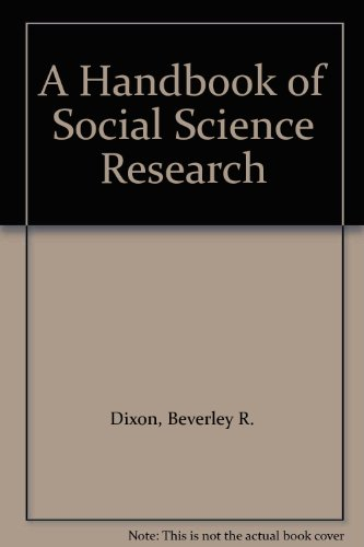 A Handbook of Social Science Research: Beverly R. Dixon, Gary D. Bouma, and G.B.J. Atkinson