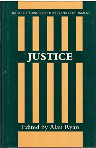 9780198780373: Justice (Oxford Readings in Politics & Government Series)