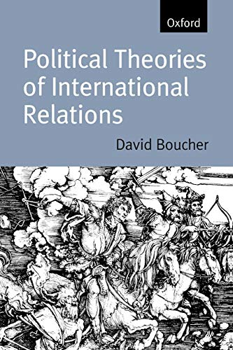 9780198780540: Political Theories of International Relations: From Thucydides to the Present