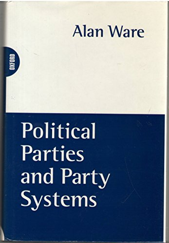 9780198780762: Political Parties and Party Systems