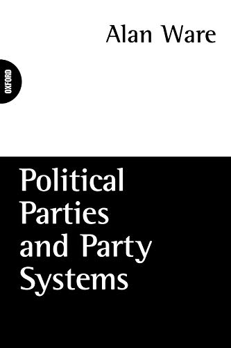 9780198780779: Political Parties and Party Systems (P-293)