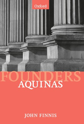 9780198780854: Aquinas: Moral, Political, and Legal Theory (Modern Social & Political Philosophies) (Founders of Modern Political and Social Thought)