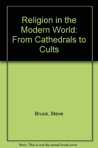 9780198781523: Religion in the Modern World: From Cathedrals to Cults