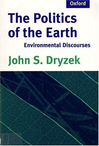 9780198781592: The Politics of the Earth: Environmental Discourses
