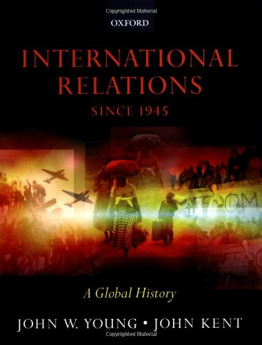 9780198781646: International Relations since 1945: A Global History