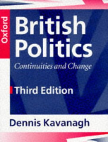 9780198781677: British Politics: Continuities and Change