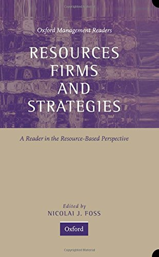 9780198781790: Resources, Firms, and Strategies: A Reader in the Resource-Based Perspective (Oxford Management Readers)