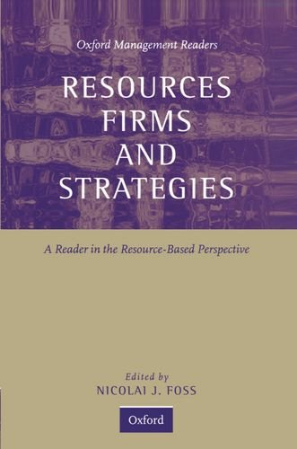 9780198781806: Resources, Firms, and Strategies: A Reader in the Resource-Based Perspective (Oxford Management Readers)