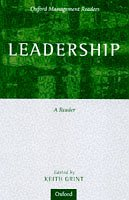 9780198781813: Leadership: Classical, Contemporary, and Critical Approaches (Oxford Management Series) (Oxford Management Readers)