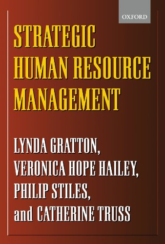 Strategic Human Resource Management : Corporate Rhetoric: Lynda Gratton, Veronica