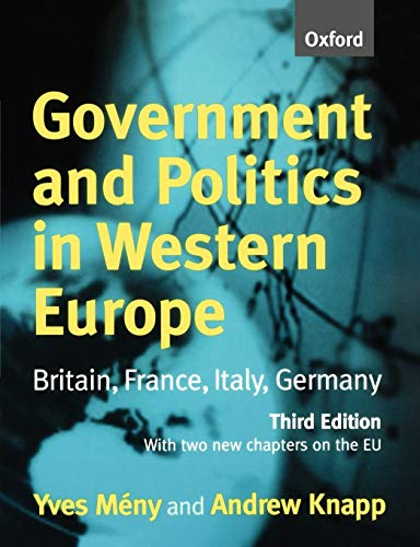 Government and Politics in Western Europe: Britain, France, Italy, Germany (Paperback) - Yves Meny, Andrew Knapp