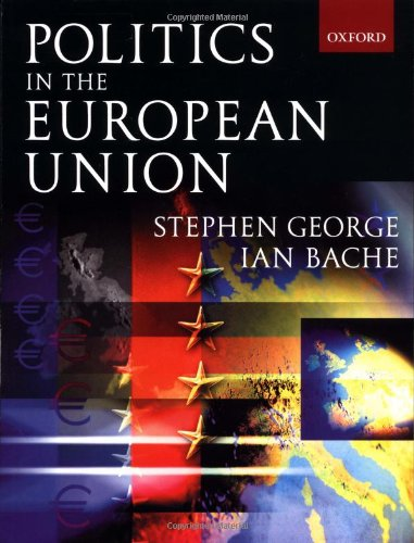 9780198782254: Politics in the European Union