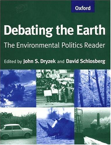 9780198782278: Debating the Earth: The Environmental Politics Reader