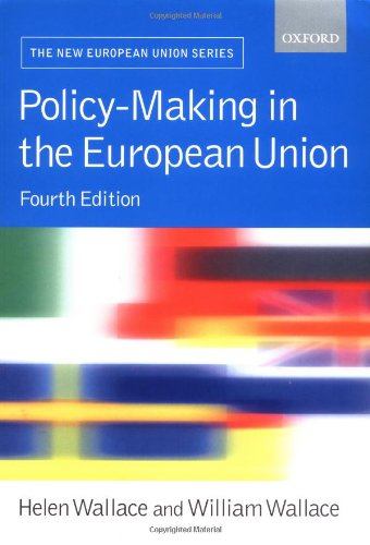 Policy-Making in the European Union (New European Union): Helen;Walace Wallace