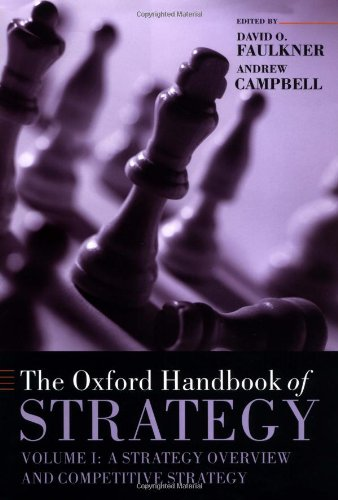 9780198782551: The Oxford Handbook of Strategy: Volume One: Strategy Overview and Competitive Strategy: 001