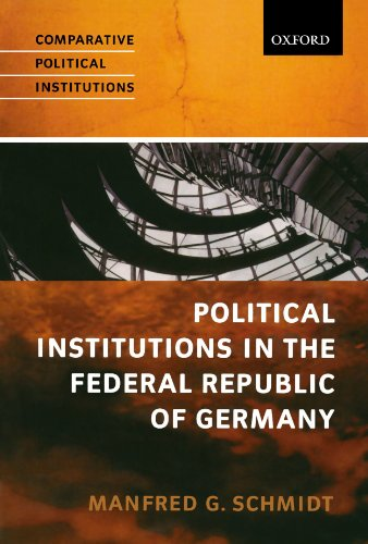 Political Institutions in the Federal Republic of: Schmidt, Manfred G.