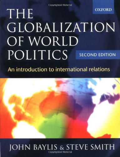 9780198782636: The Globalization of World Politics