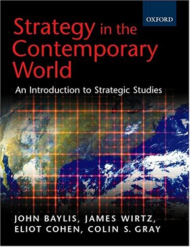 9780198782735: Strategy in the Contemporary World: An Introduction to Strategic Studies