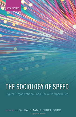 9780198782865: The Sociology of Speed