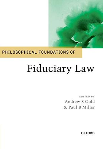9780198783343: Philosophical Foundations of Fiduciary Law (Philosophical Foundations of Law)