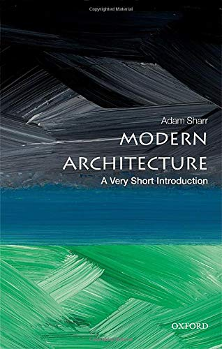 9780198783442: Modern Architecture: A Very Short Introduction