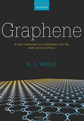 9780198783831: Graphene: A New Paradigm in Condensed Matter and Device Physics