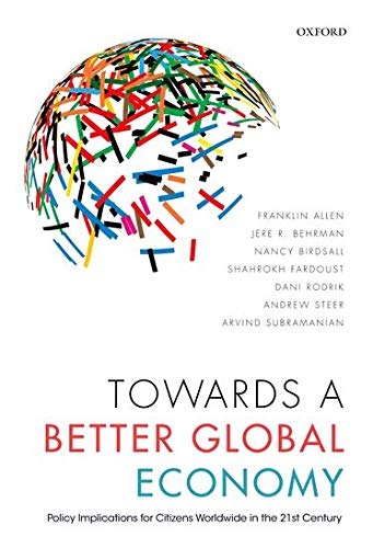 9780198784746: Towards a Better Global Economy: Policy Implications for Citizens Worldwide in the 21st Century