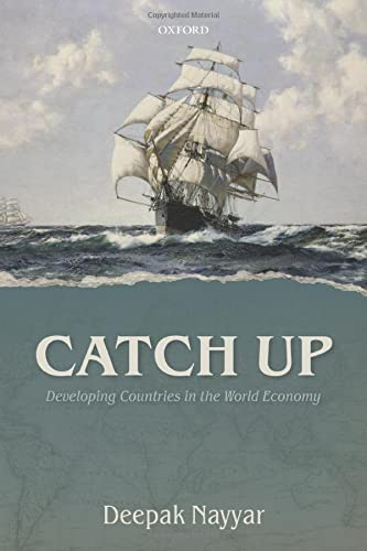 9780198784753: Catch Up: Developing Countries in the World Economy